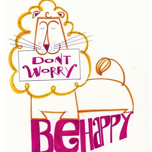 Don't Worry, Be Happy by Helen Lang