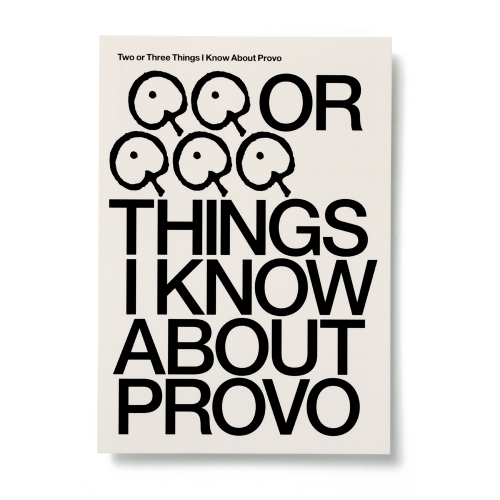 'Two or Three Things I Know About Provo', A6 postcard (front) designed for W139, 2011.