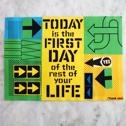 My very own Anthony Burrill masterpiece